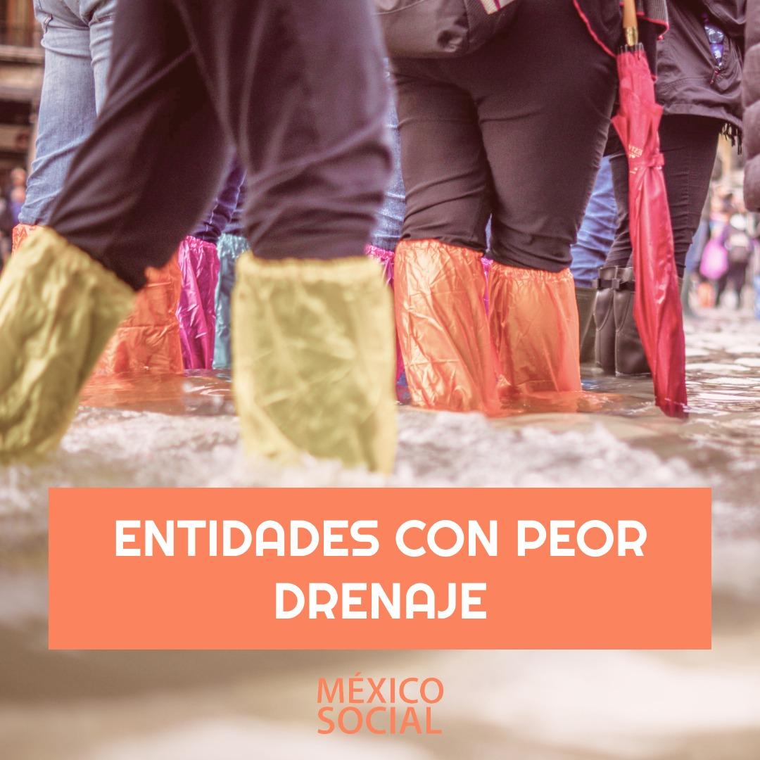 Las entidades con peor drenaje en México