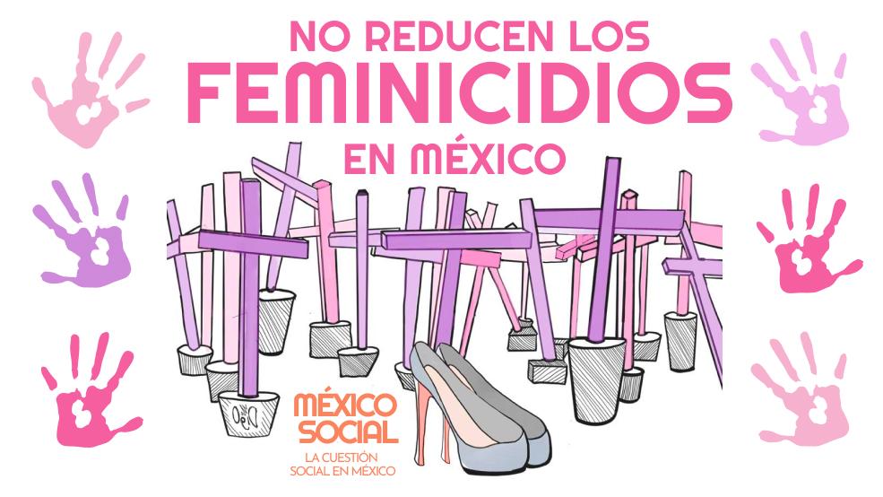Los feminicidios no se han reducido